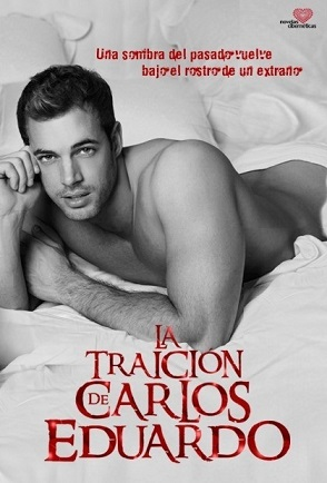la-traicion-de-carlos-eduardo-logo-telenovela-poster-william-levy.jpg